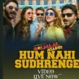 Hum Nahi Sudhrenge Lyrical Video Song Golmaal Again Armaan Malik Amaal Mallik