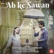 Ab Ke Sawan ft. Pratik Gandhi & Esha Kansara Sachin Jigar Madhubanti Bagchi Black Coffee M