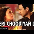 Ishkq In Paris Teri Choodiyan Da Video Song Preity Zinta, Rhehan Malliek