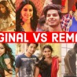 Original Vs Remake - Which Song Do You Like the Most - Bollywood Remake Songs 2019