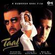 Taal Se Taal - Taal Alka Yagnik & Udit Narayan Anil Kapoor, Aishwarya Rai & Akshaye Khanna