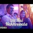 Dil Hai Nakhrewala Full song Dil Toh Baccha Hai Ji Ajay Devgn, Emraan Hashmi