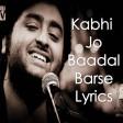 Kabhi Jo Baadal Barse - Arijit Singh, Maxi Priest & Rishi Rich - Jackpot 2013 - Bollywood