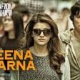 Jeena Marna Full Song - Do Lafzon Ki Kahani - Lyrics