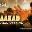 DhaakadDangalAamir KhanPritamAmitabh BhattacharyaRaftaar