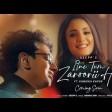 Itne Tum Zaroorii Ho - Official Music Video Deepp C Kanikka Kapur Naman Jain