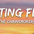 The Chainsmokers, XYLØ - Setting Fires