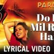 Do Dil Mil Rahe Hain - Pardes Kumar Sanu Shahrukh Khan, Amrish Puri & Mahima Chaudhry