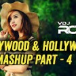 The Bollywood And Hollywood Mashup 4 - By VDj Royal The Best Romantic Songs Superhit Music