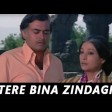 Tere Bina Zindagi Se Koi Shikwa To NahinLata Mangeshkar, Kishore KumarAandhi 1975 Songs