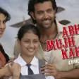 Ajay-Atul - Abhi Mujh Mein Kahin Best LyricAgneepathPriyanka Chopra,HrithikSonu Nigam