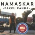 Namaskar Pakku Panda Official MV