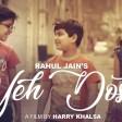 Yeh Dosti Hum Nahi Todenge - Rahul JainUnplugged CoverSholayPehchan MusicFriendship