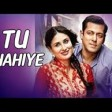 'Tu Chahiye' FULL VIDEO Song - Atif Aslam Bajrangi Bhaijaan Salman Khan, Kareena Kapoor