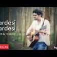 Har pal meri yaad tumhe tadpayegi Pardesi Pardesi Darshan Raval Latest Song 2018