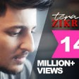 Tera Zikr - Darshan RavalOfficial Video - Latest New Hit Song