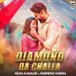DIAMOND DA CHALLA - Neha Kakkar & Parmish Verma Vicky Sandhu Rajat Nagpal Punjabi Song 202