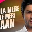 Maula Mere Le Le Meri Jaan - Full Song Shah Rukh Khan Chak De India Krishna Salim Mercha