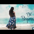DIL BEQARAAR (Official Music Video) - Vridhi Saini