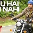 'Tu Hai Ki Nahi' FULL VIDEO SongRoyAnkit TiwariRanbir Kapoor, Jacqueline Fernandez, Tseries