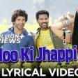 Jadoo Ki Jhappi Lyrical Video - Ramaiya VastavaiyaGirish Kumar & ShrutiMika Singh, Neha Kakkar