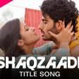 Ishaqzaade - Full Title SongArjun KapoorParineeti ChopraJaved AliShreya Ghoshal