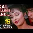 Kal College Band Ho Jayega, Udit Narayan, Sadhana Sargam - Jaan Tere Naam, Romantic Song