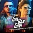 GAL BAN GAYI Video YOYO Honey Singh Urvashi Rautela Vidyut Jammwal Meet Bros Sukhbir Neha Kakk