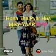 Hona Tha Pyar Full Video - Bol Atif Aslam & Mahira Khan Atif Aslam & Hadiqa Kiani