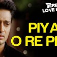 Piya O Re Piya (Sad) - Video SongTere Naal Love Ho GayaRiteish Deshmukh & Genelia D'Souza