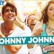 Johnny Johnny with Lyrics - Entertainment Akshay Kumar, Tamannaah, Sachin Jigar
