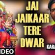 Jai Jai Jaikaar Tere Dwar I Devi Bhajan I KARAN JUNEJA I HD Video I Jai Jaikaar Tere Dwar