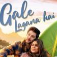 Gale Lagana Hai - Full Video Song Neha Kakkar Tony Kakkar Shivin Narang & Nia Sharma