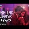 Akh Lad Jaave With Lyrics Loveyatri Aayush S Warina H Badshah,Tanishk Bagchi,Jubin N,Asee