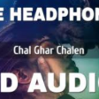 Chal Ghar Chalen (8D AUDIO) - Malang Aditya Roy Kapur, Disha Patani Mithoon ft. Arijit Singh