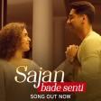 SAJAN BADE SENTI Song Badhaai Ho Ayushmann Khurrana Sanya Malhotra Dev Negi Harjot Ka