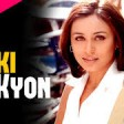 Ladki Kyon - Full SongHum TumSaif Ali KhanRani MukerjiAlka YagnikShaan