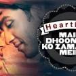 Heartless Main Dhoondne Ko Zamaane Mein Full Song Arijit Singh Adhyayan Suman, Ariana Ayam
