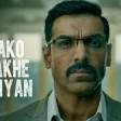 Full Video Jako Rakhe Saiyan Batla House John Abraham Rochak feat. Navraj Hans
