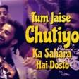 Tum Jaise Chutiyo Ka Sahara Hai Dosto Rajeev Raja Yaro Ne Mere Vaste FRIENDS ANTHEM Offi