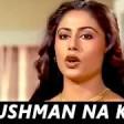 Dushman Na Kare Dost Ne Wo Kaam Amit Kumar, Lata Mangeshkar Aakhir Kyon 1985 Songs Smita P