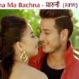 Sakdina Ma Bachna - MARUNIMovie Song 2019Melina Rai Puspa Khadka, Samragyee RL Shah
