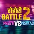 Dohori Battle 2 Official Video Prakash Saput vs Preeti Ale
