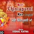 Naam Maa Chintpurni Da Punjabi Devi Bhajan By Hans Raj Hans [Full Video Song] I Kanjkan Ch Maa V