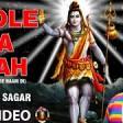 Bhole Da Vyah Punjabi Shiv Bhajan I SAGAR Full HD Video I Masti Maiya De Naam Di