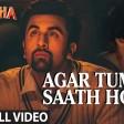 'AGAR TUM SAATH HO' Full VIDEO songTamashaRanbir Kapoor, Deepika PadukoneT-Series