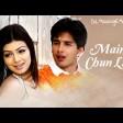 MAINE CHUN LIYA Full Video Dil Maange More Shahid Kapoor, Ayesha Takia, Soha Ali Khan