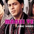 Maahi Ve Lyric - Kal Ho Naa Ho Shah Rukh Khan Preity Zinta