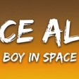 Boy In Space - Dance Alone