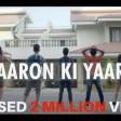 Yaaron ki YaariOfficial SongFriendship Day Special Song 2017 DostiIndian Idol 3 Family